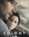 Colony 1. Sezon izle