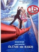 James Bond 16: Ölüme Bir Bakış (1985)