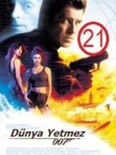 James Bond 21: Dünya Yetmez (1999)
