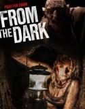 Karanlıktan Gelen | From the Dark