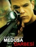 Medusa Darbesi (2004)