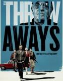 İşe Yaramazlar   The Throwaways