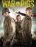 Savaş Domuzları | War Pigs
