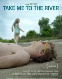 Take Me to the River izle