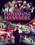 The Funhouse Massacre izle |1080p|
