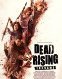 Dead Rising: Endgame izle |1080p|