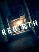 Rebirth izle