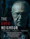 The Good Neighbor izle |1080p|