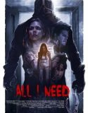 All I Need izle |1080p|