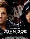 John Doe: Vigilante izle |1080p|