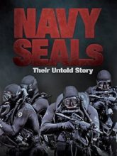 Navy SEALs: Their Untold Story izle
