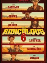 The Ridiculous 6 izle