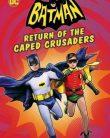 Batman: Pelerinli Süvarilerin Dönüşü