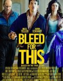 Bleed for This izle |1080p|