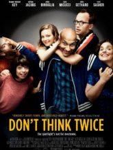 Don't Think Twice izle |1080p|