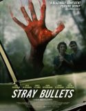 Stray Bullets izle |1080p|