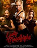 Kanlı Dövüş | Lady Bloodfight
