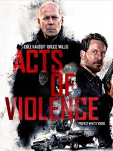 Şiddet Eylemleri | Acts of Violence