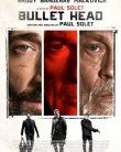 Ölümcül Tuzak | Bullet Head