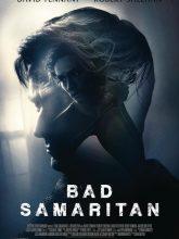 Kötülük Evi | Bad Samaritan